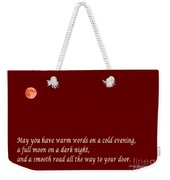 Irish Blessing - Full Moon - Greeting  - Red Weekender Tote Bag