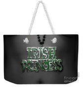 Irish Princess Weekender Tote Bag