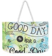It's A Colorful Good Day By Jan Marvin Weekender Tote Bag