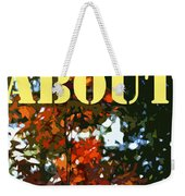 Its About Time Weekender Tote Bag