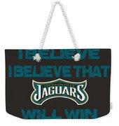 Jacksonville Jaguars I Believe Weekender Tote Bag