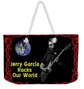 J G  Rocks Our World Weekender Tote Bag