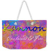 Kannon - Unchained And Free Weekender Tote Bag