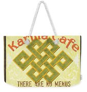 Karma Cafe Weekender Tote Bag