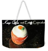 Keep Calm And Eat A Cupcake Weekender Tote Bag