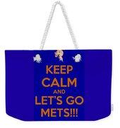 Keep Calm And Lets Go Mets Weekender Tote Bag