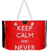 Keep Calm And Never Sleep Again Weekender Tote Bag