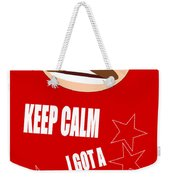 Keep Calm I Got A Plan Weekender Tote Bag