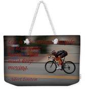 Keep Moving Weekender Tote Bag
