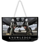 Knowledge Inspirational Quote Weekender Tote Bag
