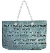 Le Pont Mirabeau Weekender Tote Bag