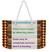 Learning Observation Teacher Student Gratitude Background Designs  And Color Tones N Color Shades Av Weekender Tote Bag