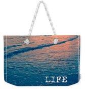 Life Is Not A Race Weekender Tote Bag