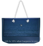 Life Is Soaring Solo Sometimes Weekender Tote Bag