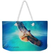 Life Reflects Our Passion Weekender Tote Bag