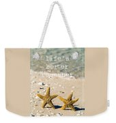 Life's Better Together Weekender Tote Bag by Edward Fielding