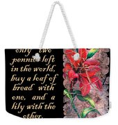 Lily Quote Weekender Tote Bag