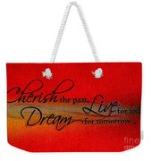 Live For Today Weekender Tote Bag