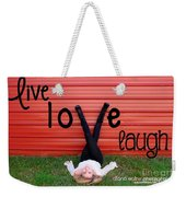 Live Love Laugh By Diana Sainz Weekender Tote Bag