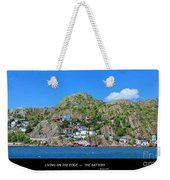 Living On The Edge -- The Battery - St. John's Nl Weekender Tote Bag