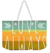 Love Always Weekender Tote Bag