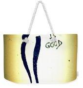 Love Is Good Weekender Tote Bag