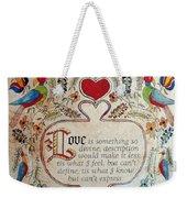 Love Is Weekender Tote Bag