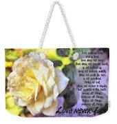 Love Never Fails Weekender Tote Bag