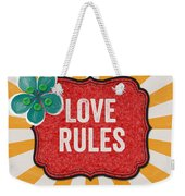 Love Rules Weekender Tote Bag