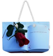 Love The One You're With Weekender Tote Bag