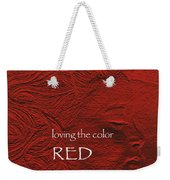 Loving The Color Red Group Avatar Weekender Tote Bag