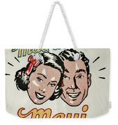 Mad About Maui Weekender Tote Bag