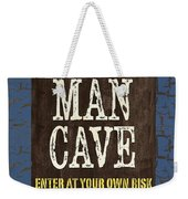 Man Cave Enter At Your Own Risk Weekender Tote Bag by Debbie DeWitt