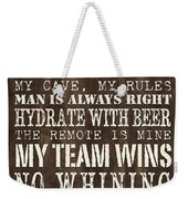 Man Cave Rules 1 Weekender Tote Bag