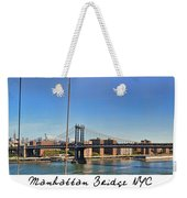 Manhattan Bridge Nyc Weekender Tote Bag