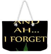 Marijuana 4 Weekender Tote Bag