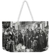 Martin Luther 1483 1546 Publicly Burning The Pope's Bull In 1521  Weekender Tote Bag
