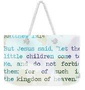 Matthew 19 Weekender Tote Bag