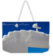 May Peace Be With You Weekender Tote Bag