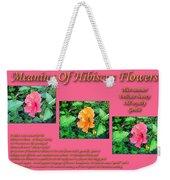 Meaning Of Hibiscus Flowers Weekender Tote Bag