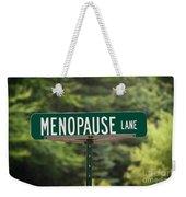 Menopause Lane Sign Weekender Tote Bag