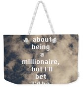 Millionaire Weekender Tote Bag