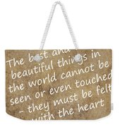 Most Beautiful Three Weekender Tote Bag