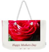 Mothers Day A Red Rose Weekender Tote Bag