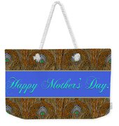 Mothers' Day With Peacock Feathers Weekender Tote Bag