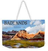 Mountains And Sky In The Badlands National Park  Weekender Tote Bag