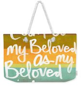 My Beloved Weekender Tote Bag