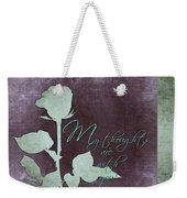 My Thoughts Are With You Card  Weekender Tote Bag