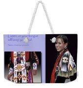Native American Proverb Weekender Tote Bag