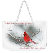 Nature Brings Weekender Tote Bag